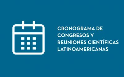 Schedule of Latin American Conferences and Scientific Meetings