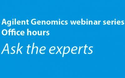 Analytical / Agilent Genomics Webinar Series: Office Hours!